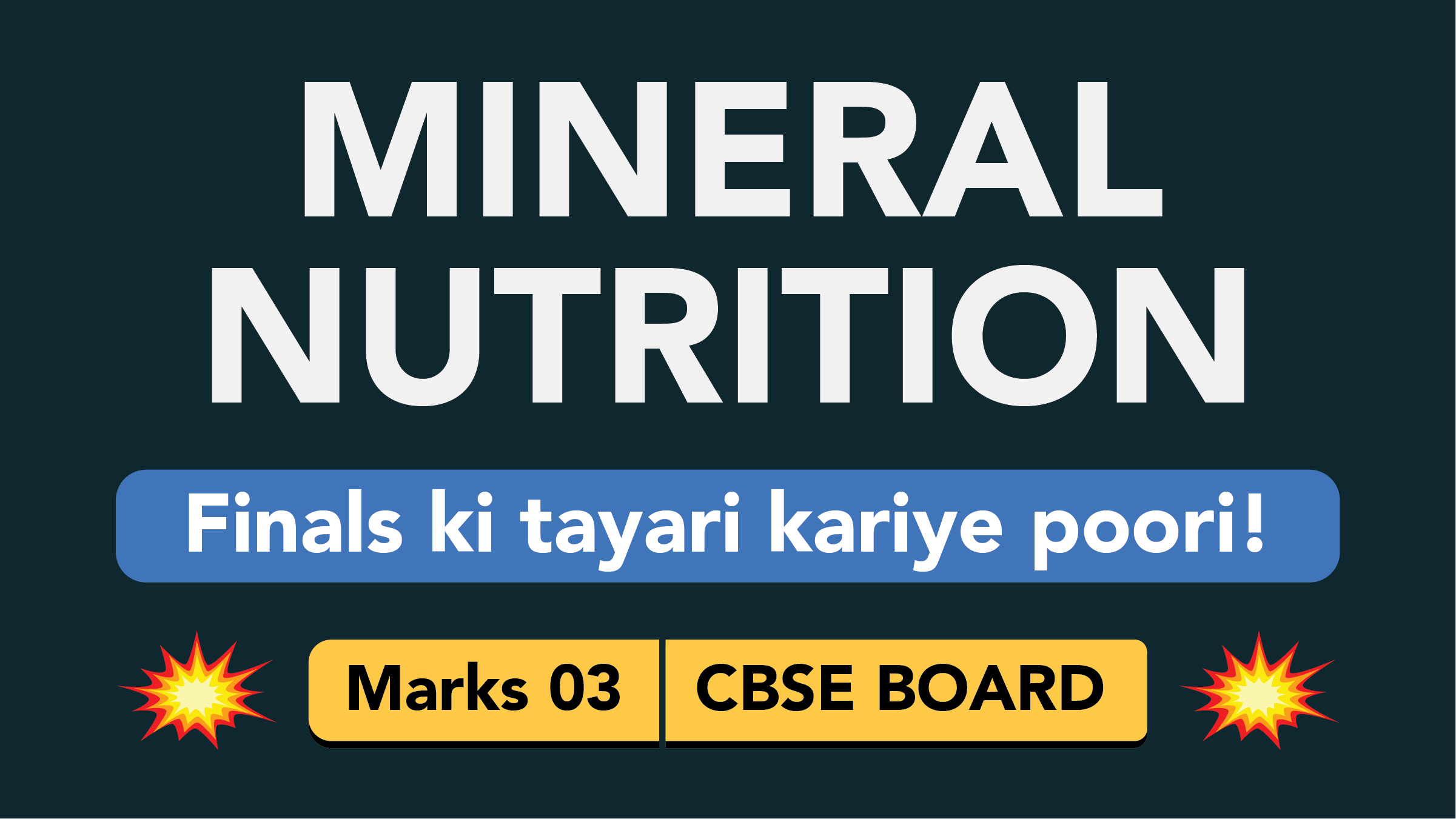 CBSE Board Class 11 MINERAL NUTRITION || Weightage and Important Topics