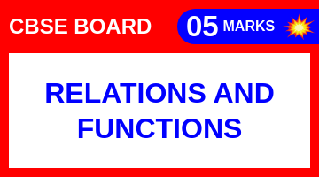 CBSE Board Class 11 RELATIONS AND FUNCTIONS || Weightage and Important Topics