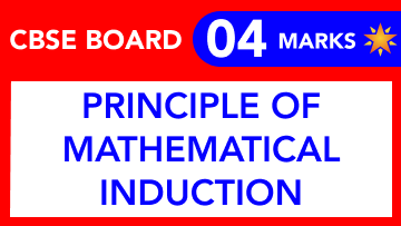 CBSE Board Class 11 PRINCIPLE OF MATHEMATICAL INDUCTION || Weightage and Important Topics