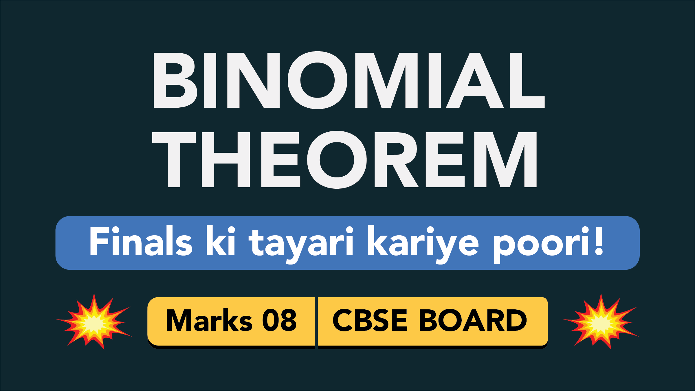 CBSE Board Class 11 BINOMIAL THEOREM || Weightage and Important Topics