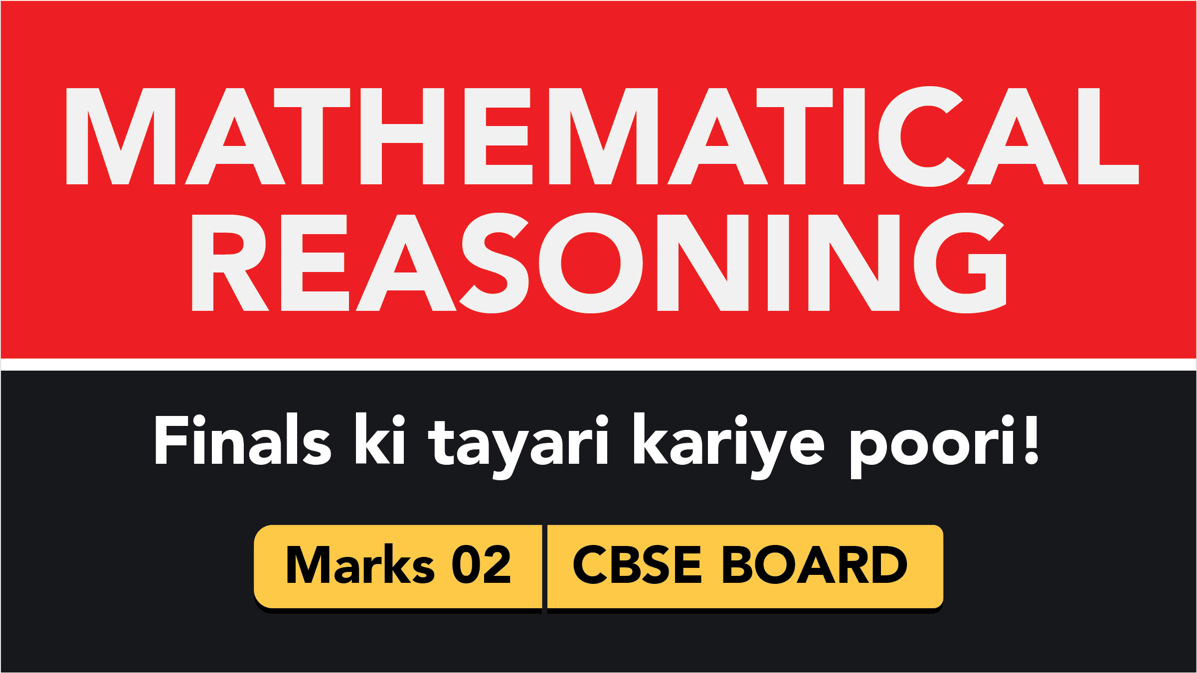 CBSE Board Class 11 MATHEMATICAL REASONING || Weightage and Important Topics