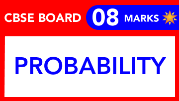 CBSE Board Class 11 PROBABILITY    Weightage and Important Topics