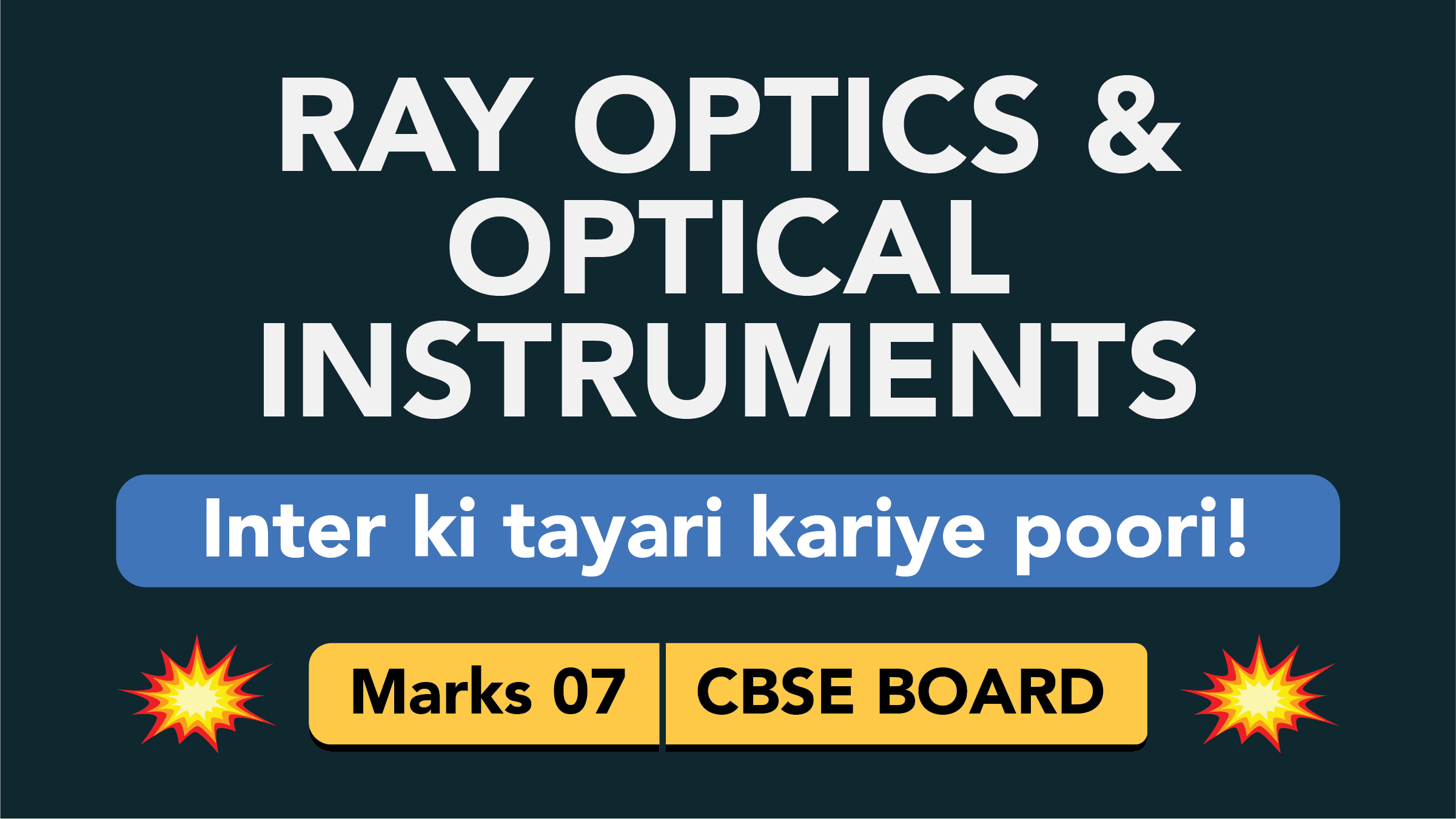 CBSE Board Class 12 RAY OPTICS AND OPTICAL INSTRUMENTS || Weightage and Important Topics