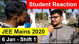 JEE Main 2020 January - 6 Jan Shift 1 Student Reaction After Paper