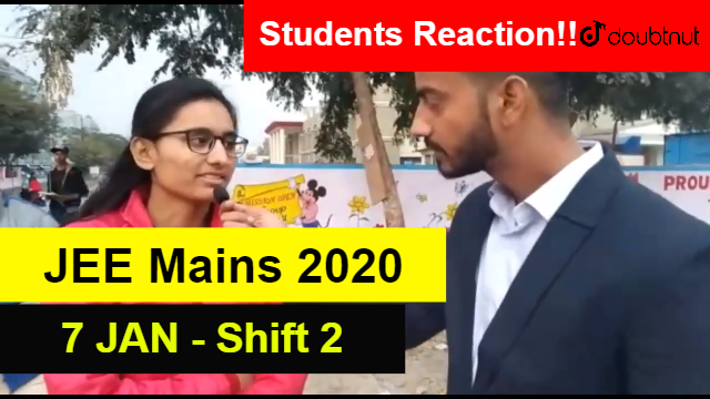 JEE Mains 2020 January - 7 Jan Shift 2 | Students Reaction After Paper