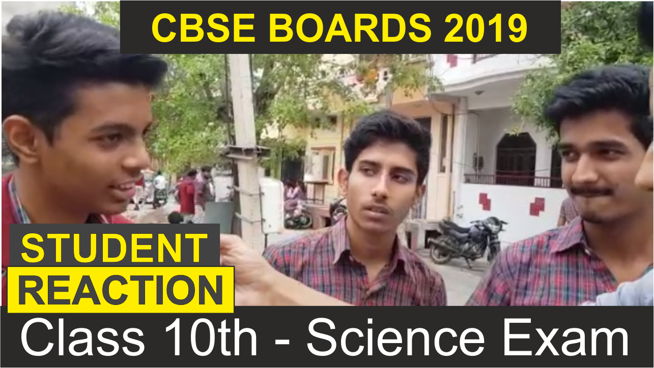 CBSE Class 10 Science Exam – Students Reaction