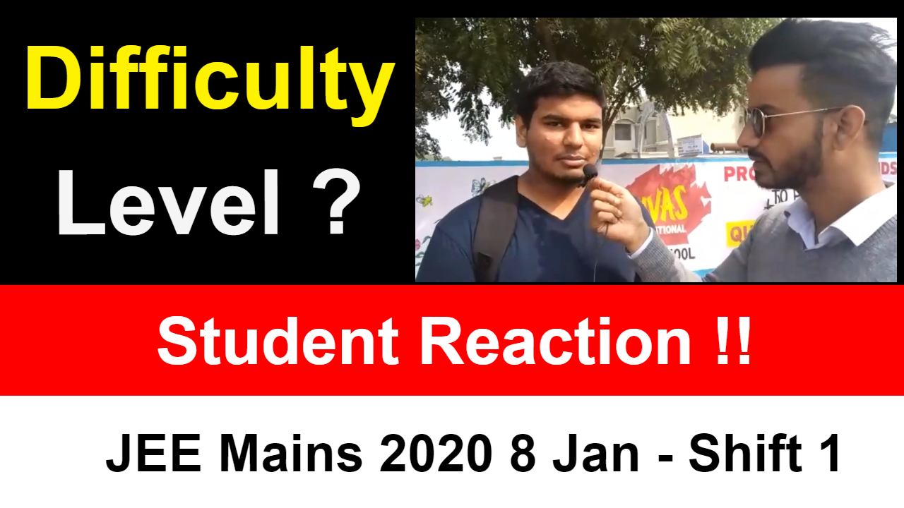 JEE Mains 2020 January - 8 Jan Shift 1 | Students Reaction After Paper