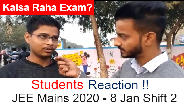 JEE Mains 2020 January - 8 Jan Shift 2 | Students Reaction After Paper