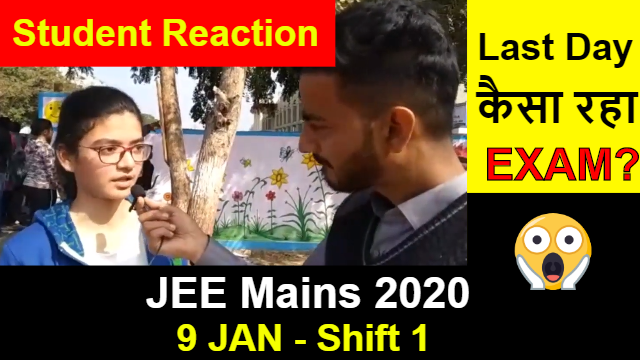 JEE Mains 2020 January - 9 Jan Shift 1 | Students Reaction After Paper