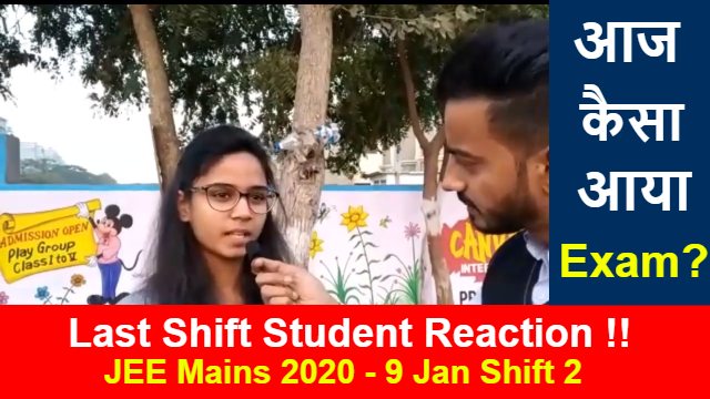 JEE Mains 2020 January - 9 Jan Shift 2 | Students Reaction After Paper