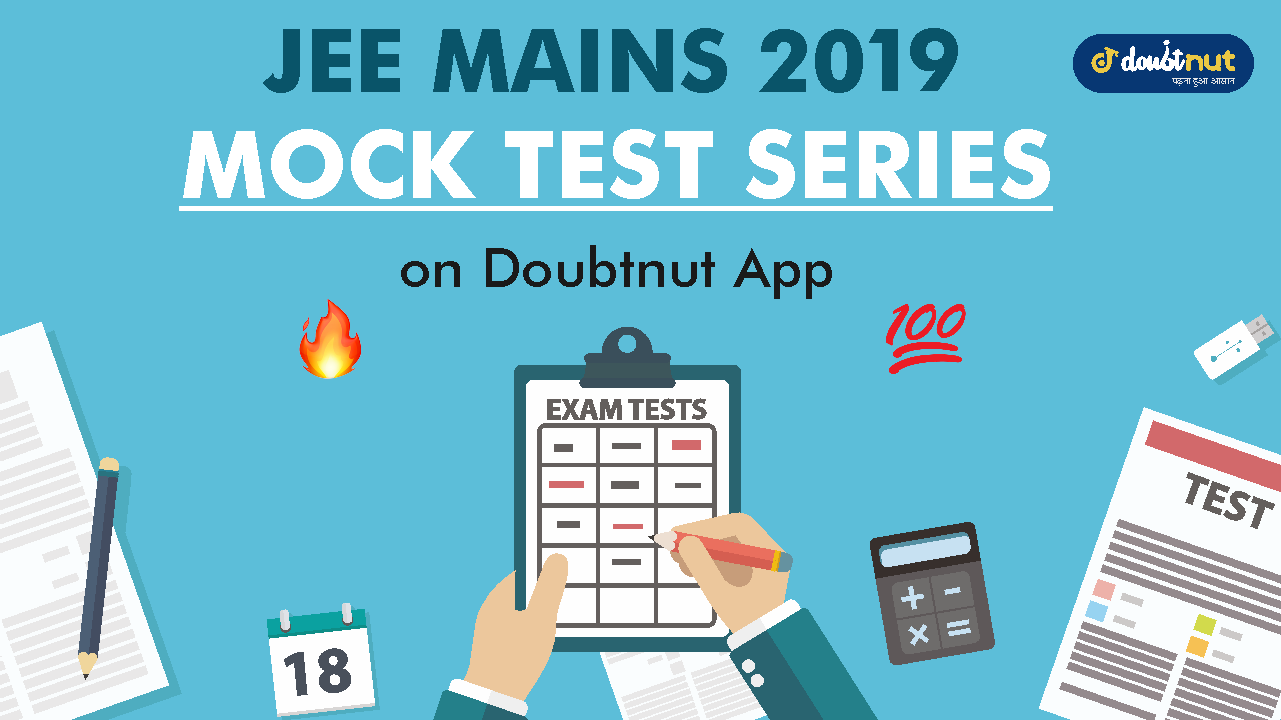 Free Mock Test For JEE Mains 2019 April Exam | Section + Full Syllabus