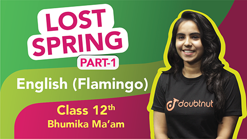 Class 12 English | Flamingo - Chapter 2 Lost Spring Important Questions | CBSE Revision | Part -1