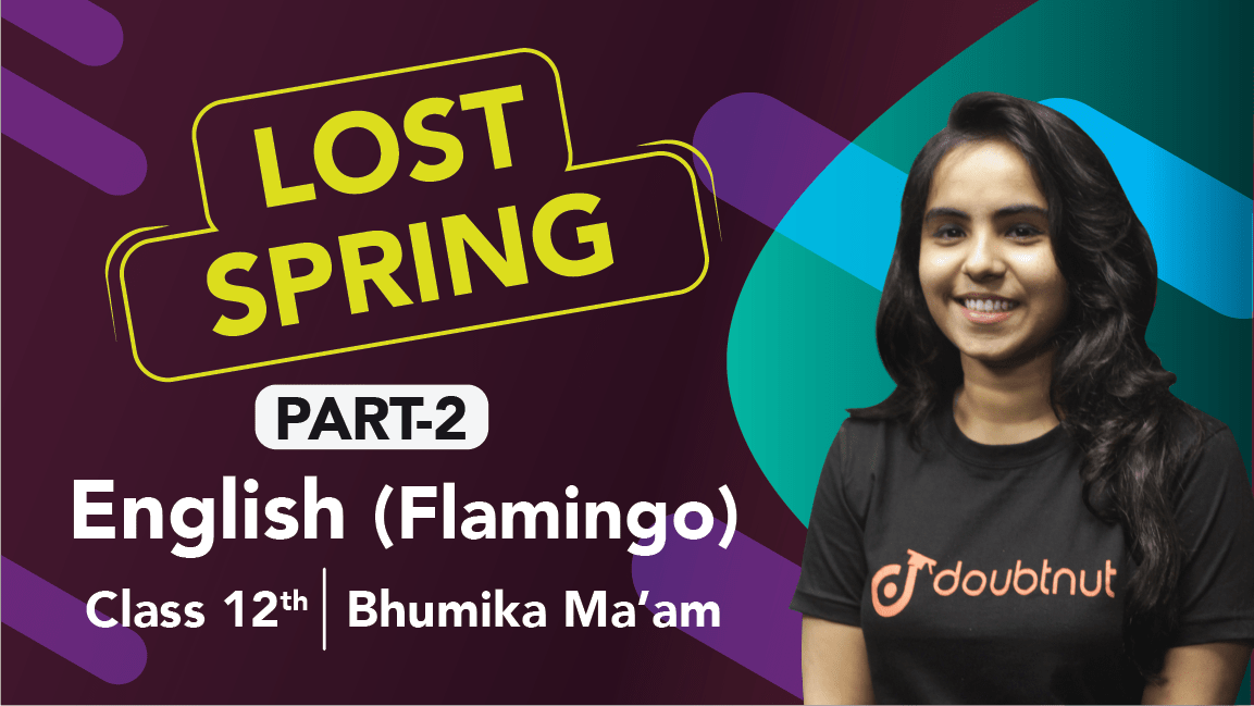 Class 12 English | Flamingo - Chapter - 2 Lost Spring Important Questions | CBSE Revision | Part -2