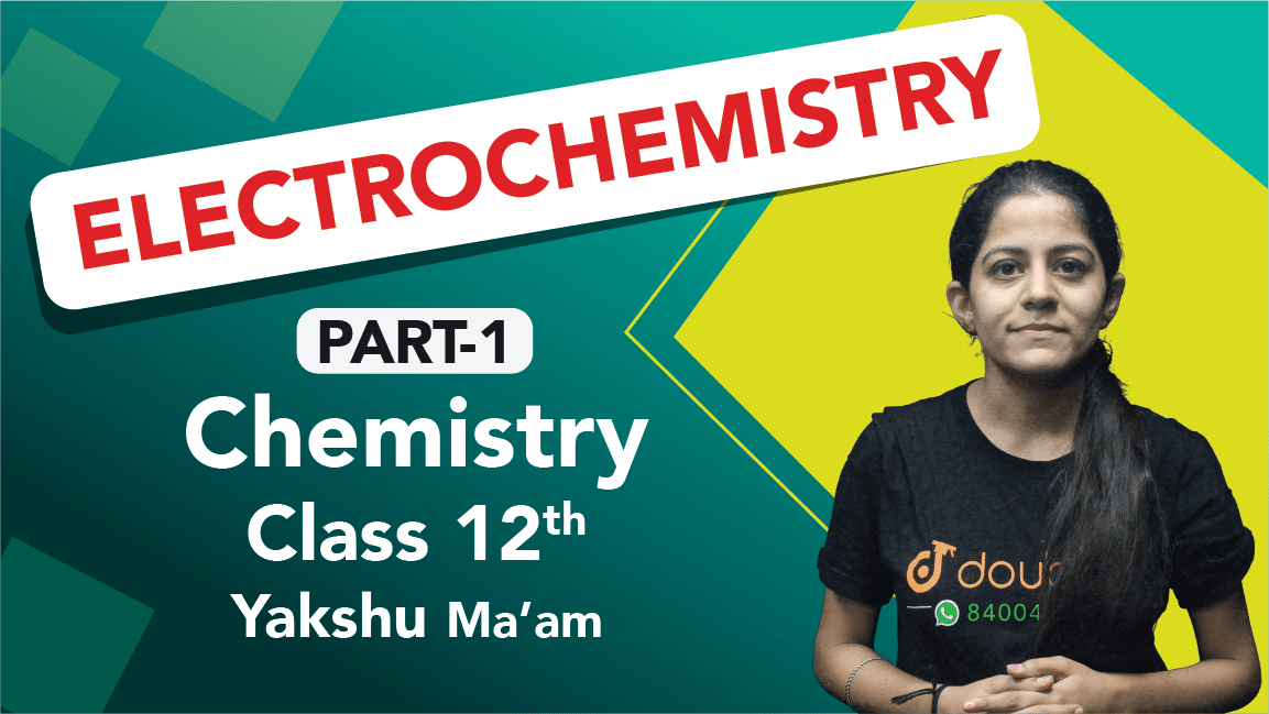 Class 12 Chemistry Chapter 1 Electrochemistry Important Questions | CBSE Boards Revision | Part 1