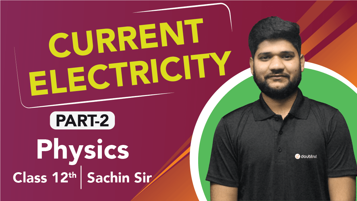Class 12 Physics Chapter 3 Current Electricity   Important Questions & Quick Revision   Part 2