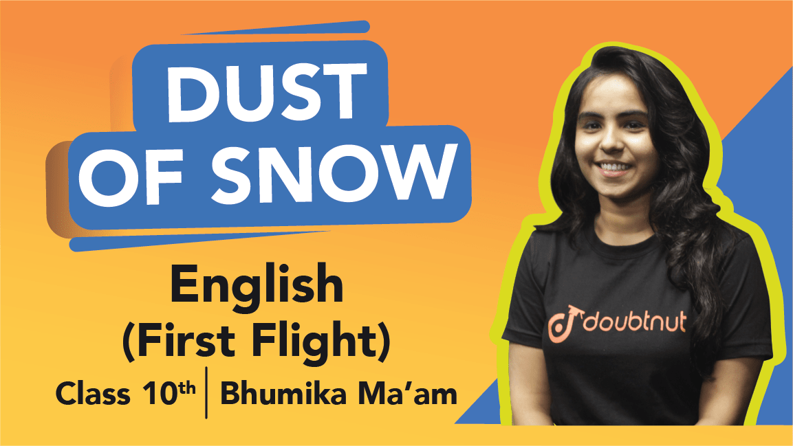 Class 10 English | First Flight - Poem 1 Dust Of Snow Important Questions | CBSE Boards Revision