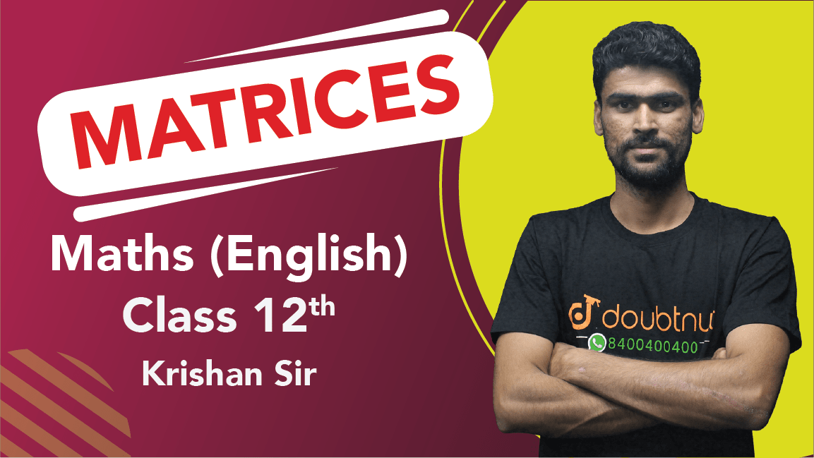 Class 12 Maths | Chapter 3 | Matrices | Important Questions | Quick Revision