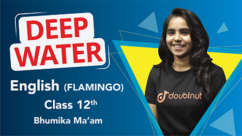 Class 12 English | Flamingo - Chapter - 3 Deep Water Important Questions | CBSE Revision | Part -2