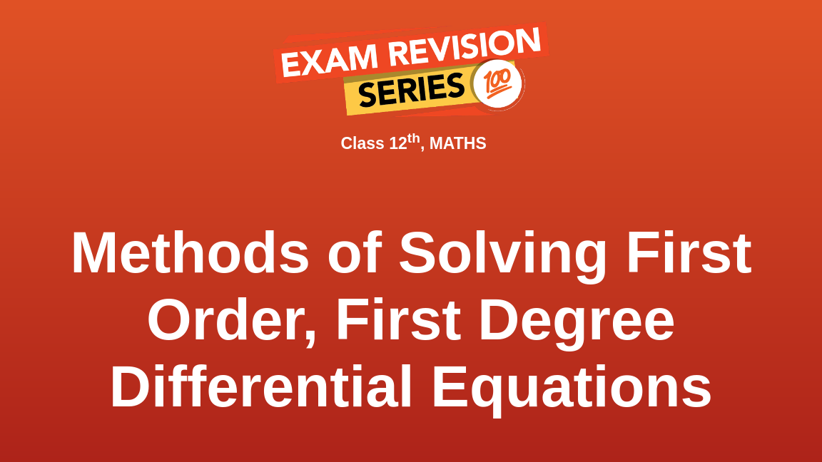 Methods of Solving First Order, First Degree Differential Equations