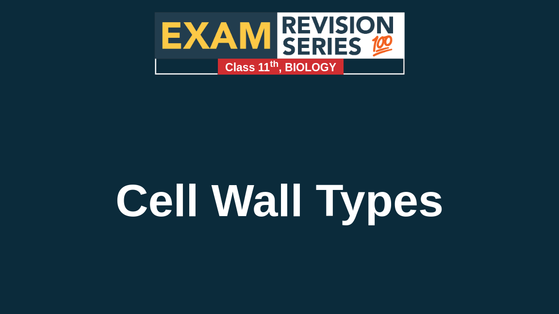 Cell Wall Types
