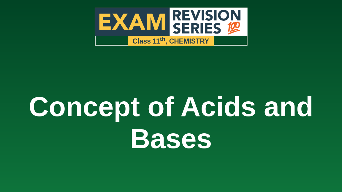 Concept of Acids and Bases