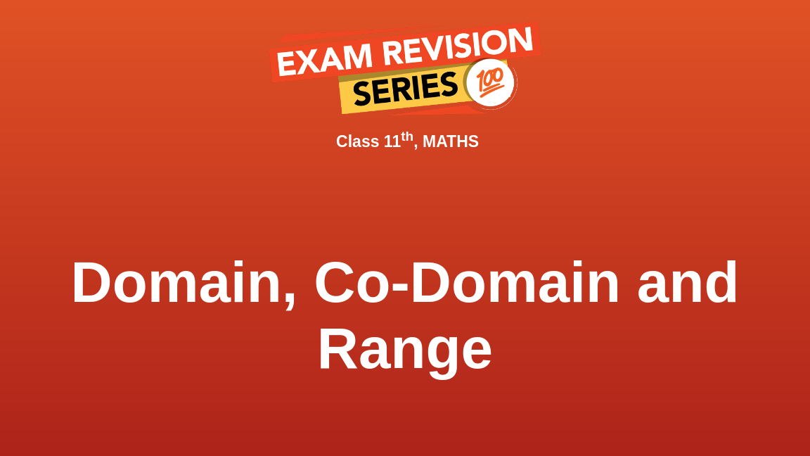 Domain, Co-Domain and Range