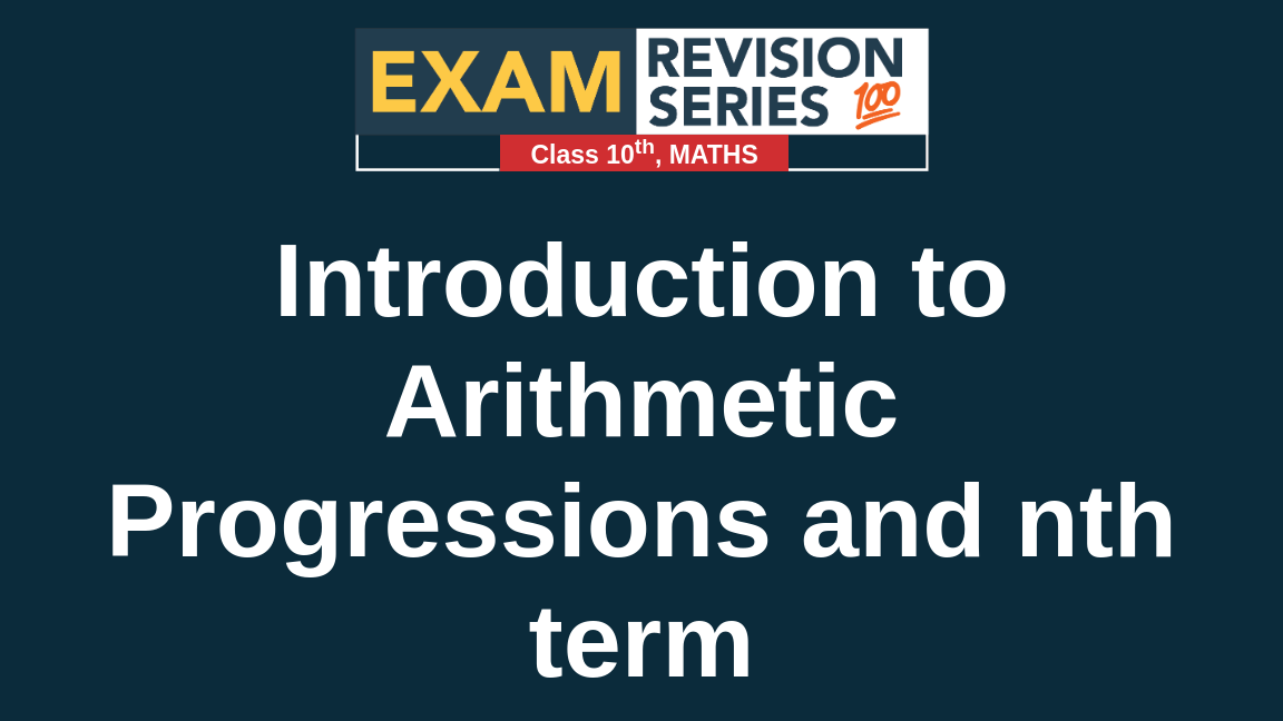 Introduction to Arithmetic Progressions and nth term