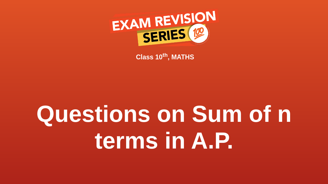 Questions on Sum of n terms in A.P.