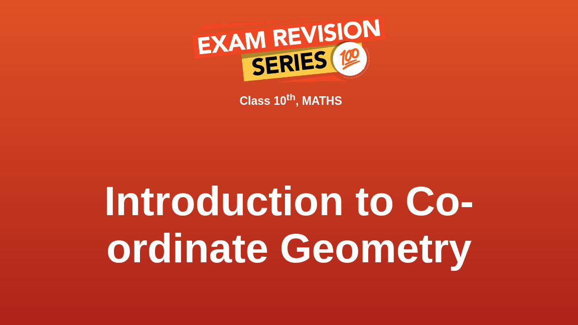Introduction to Co-ordinate Geometry