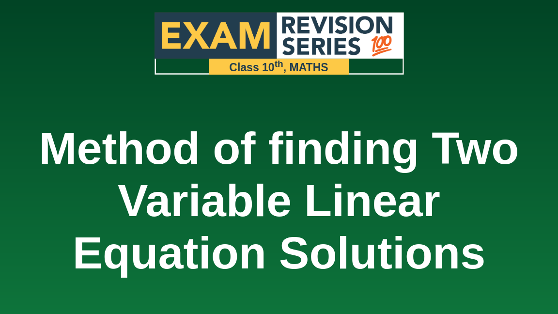 Method of finding Two Variable Linear Equation Solutions