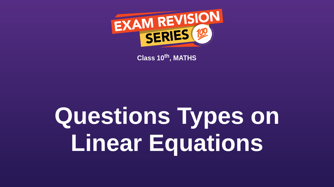 Questions Types on Linear Equations