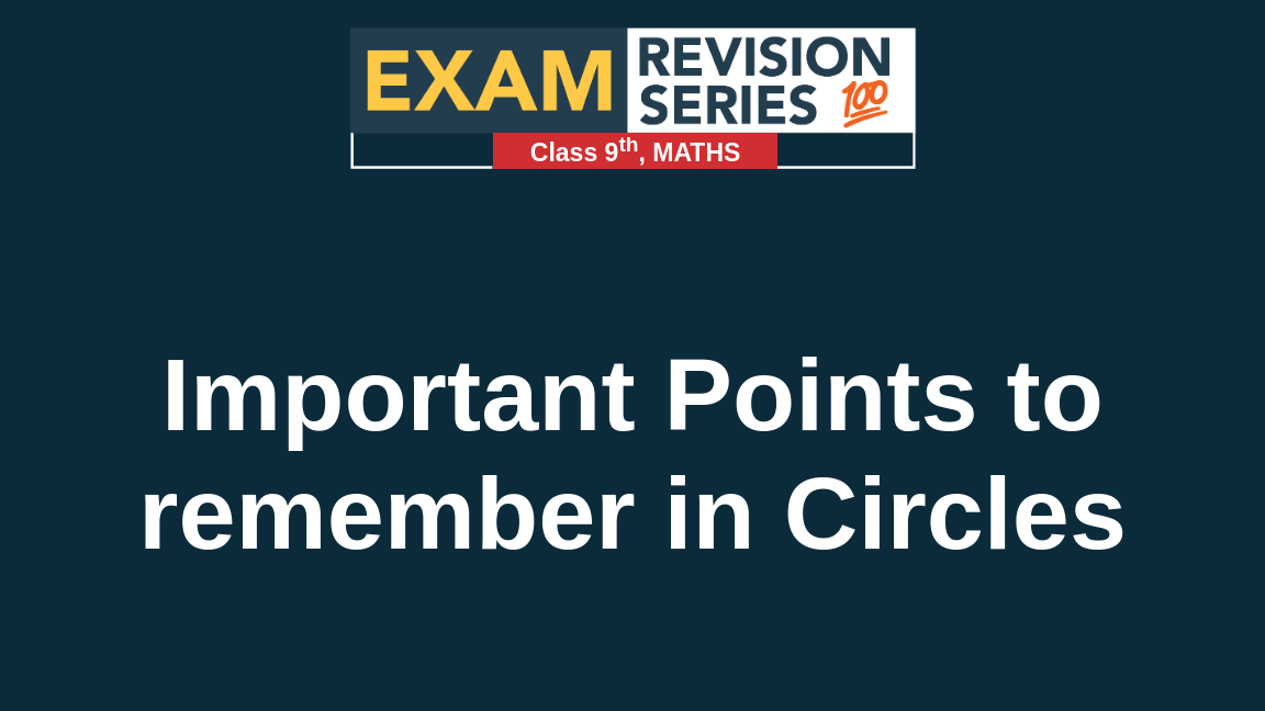 Important Points to remember in Circles