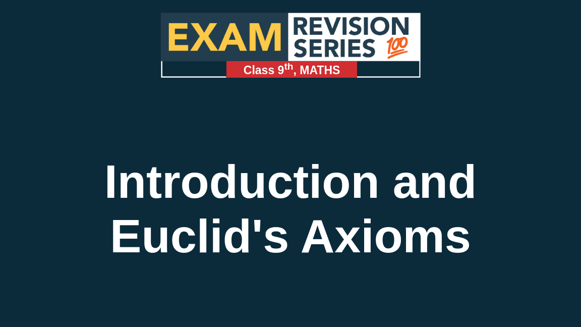 Introduction and Euclid's Axioms