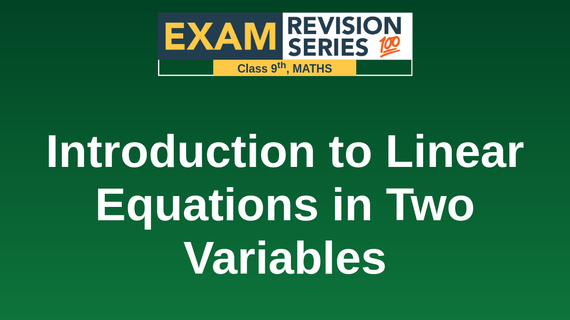 Introduction to Linear Equations in Two Variables