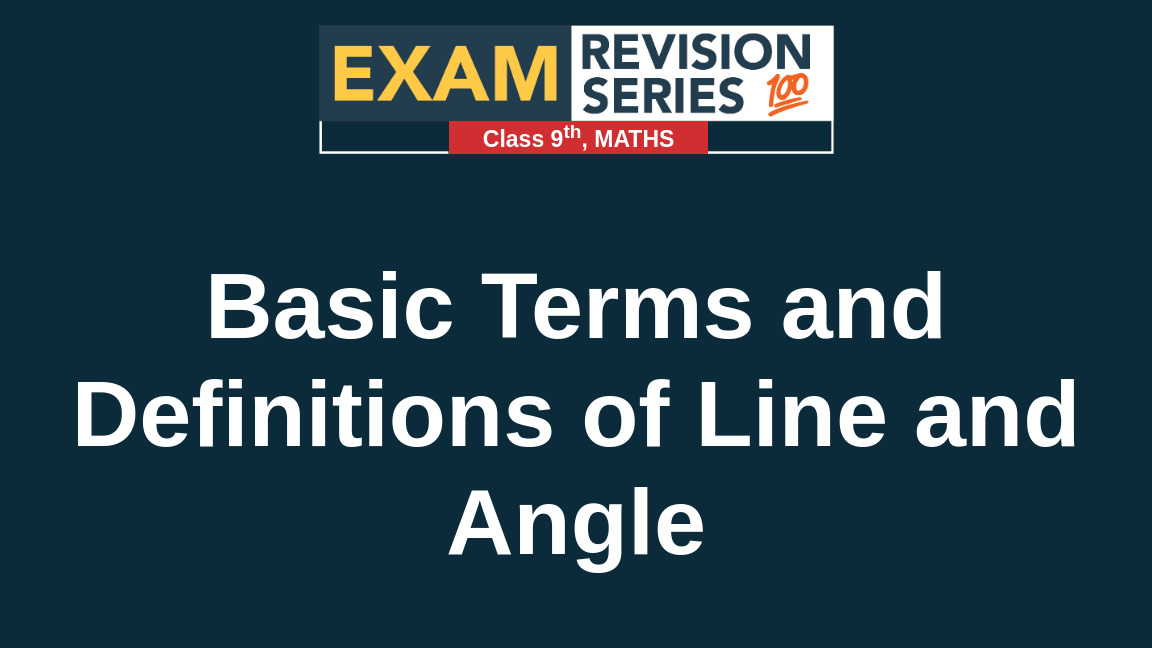Basic Terms and Definitions of Line and Angle