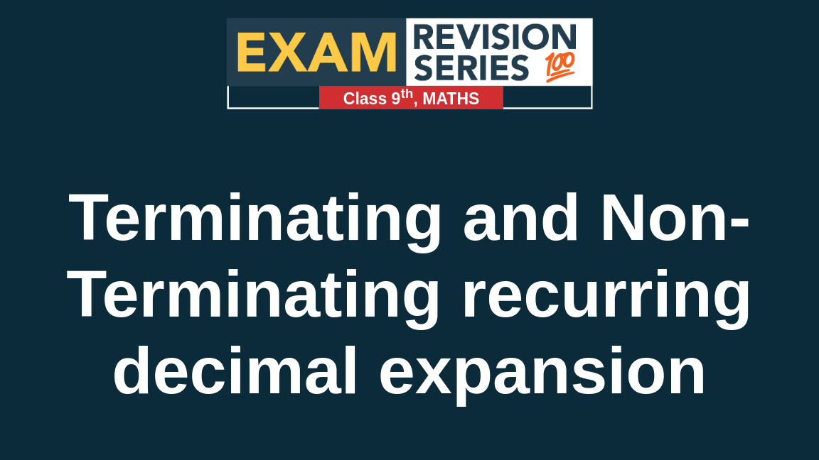 Terminating and Non-Terminating recurring decimal expansion
