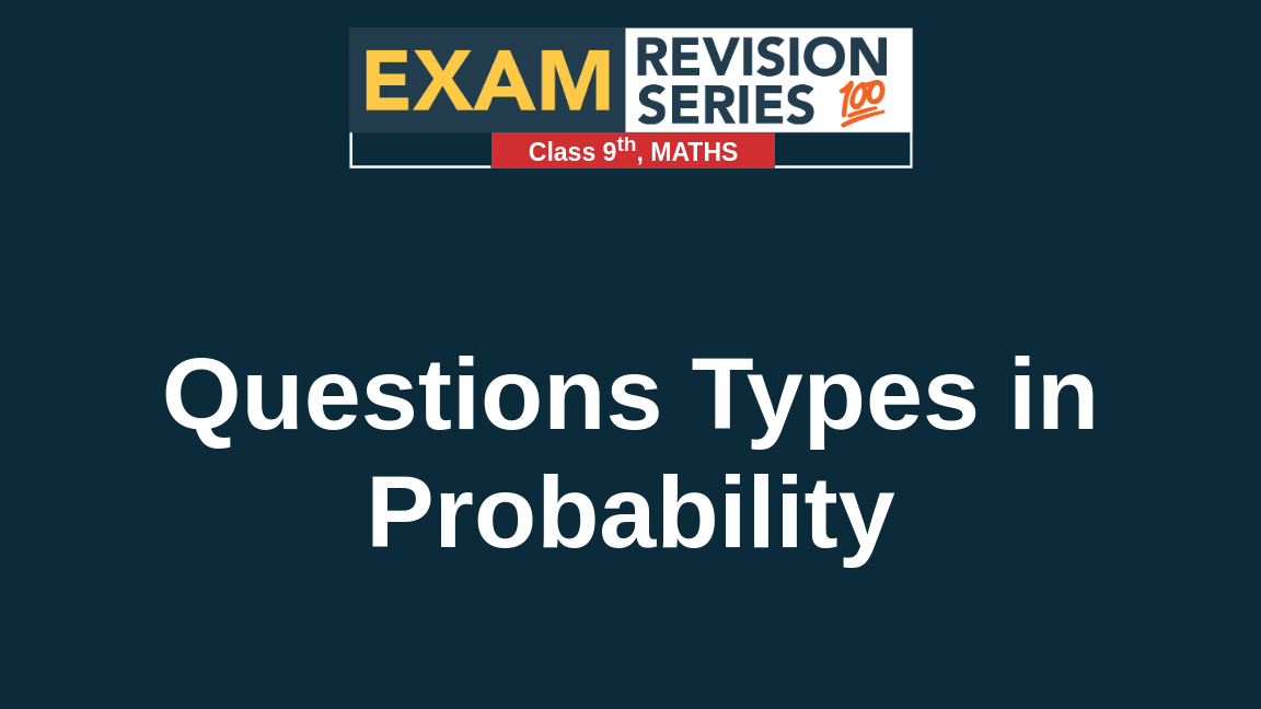 Questions Types in Probability