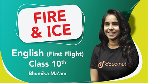 Class 10 English | First Flight - Poem  Fire and Ice Important Questions | CBSE Boards Revision