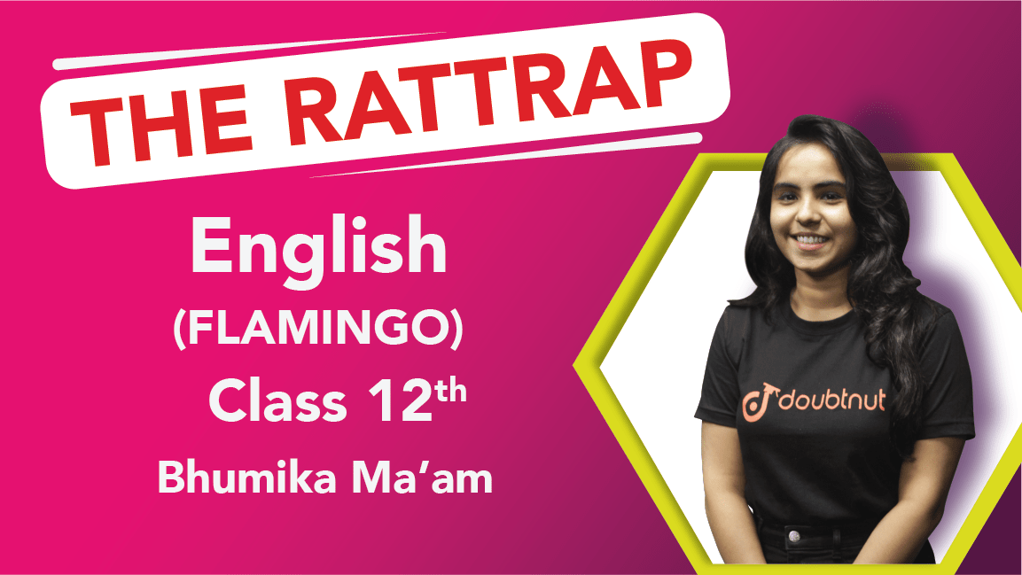 Class 12 English | Flamingo - Chapter - 4 The Rattrap | Important Questions | CBSE Revision | Part -2