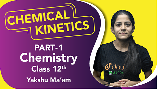 Class 12 Chemistry | Chapter 4 | Chemical Kinetics | Important Questions | CBSE Boards Revision | Part 1