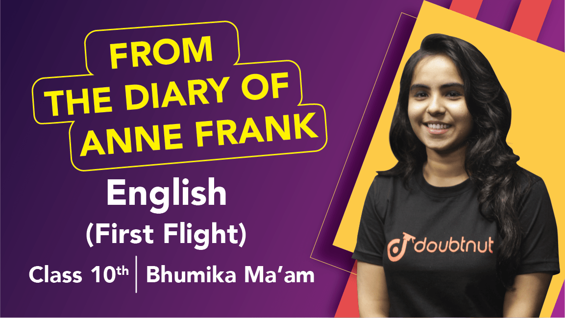 Class 10 English | First Flight - From the Diary of Anne Frank | Important Questions | CBSE Boards Revision
