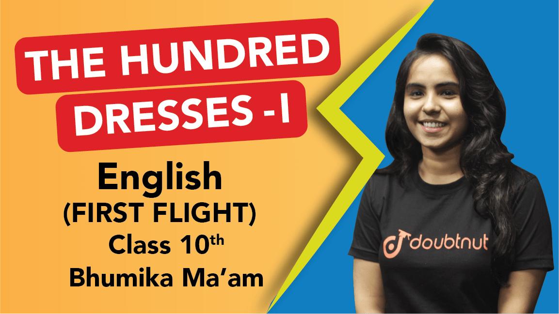 Class 10 English | First Flight - The Hundred Dresses 1 | Important Questions | CBSE Boards Revision