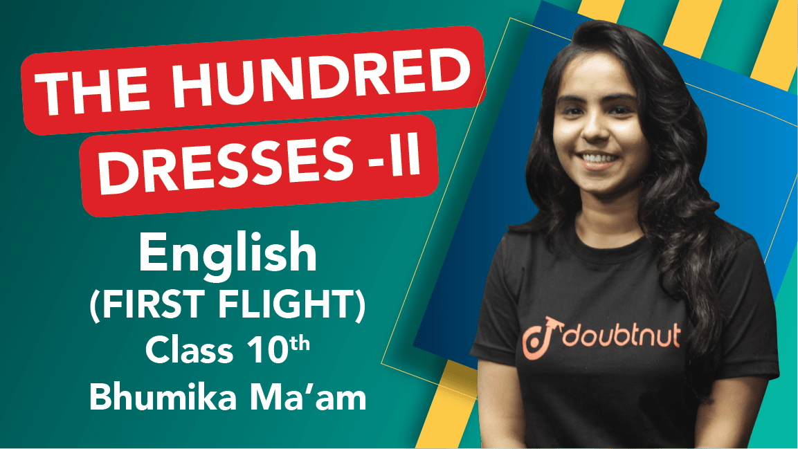 Class 10 English | First Flight - The Hundred Dresses II | Important Questions | CBSE Boards Revision