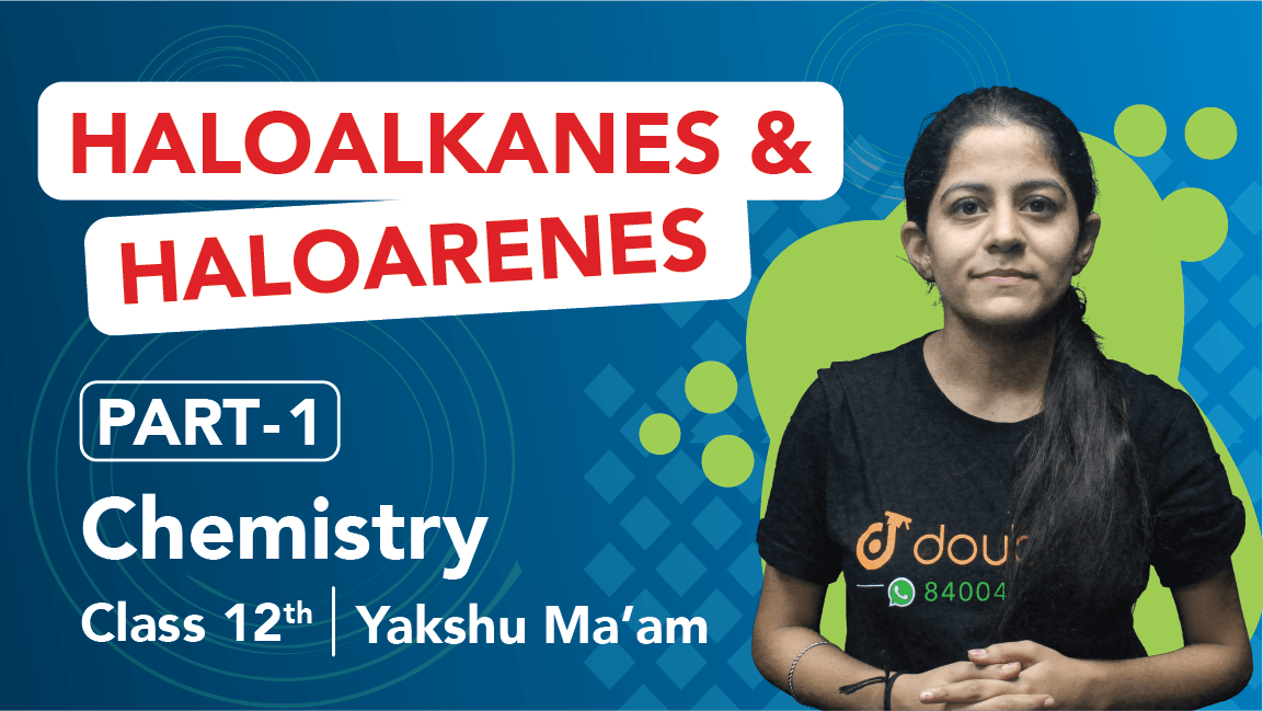 Class 12 Chemistry | Chapter 10 | Haloalkanes and Haloarenes | Important Questions | CBSE Boards Revision | Part 1