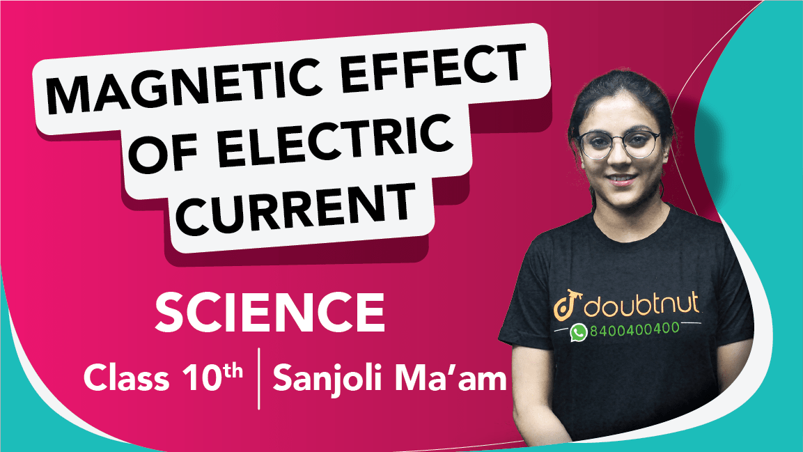 Class 10 Science | Chapter 13 Magnetic Effect of Electric Current | Important Questions an