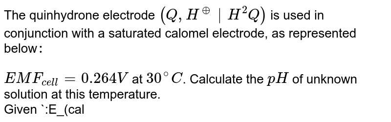 """The quinhydrone electrode `(Q,H^(o+)