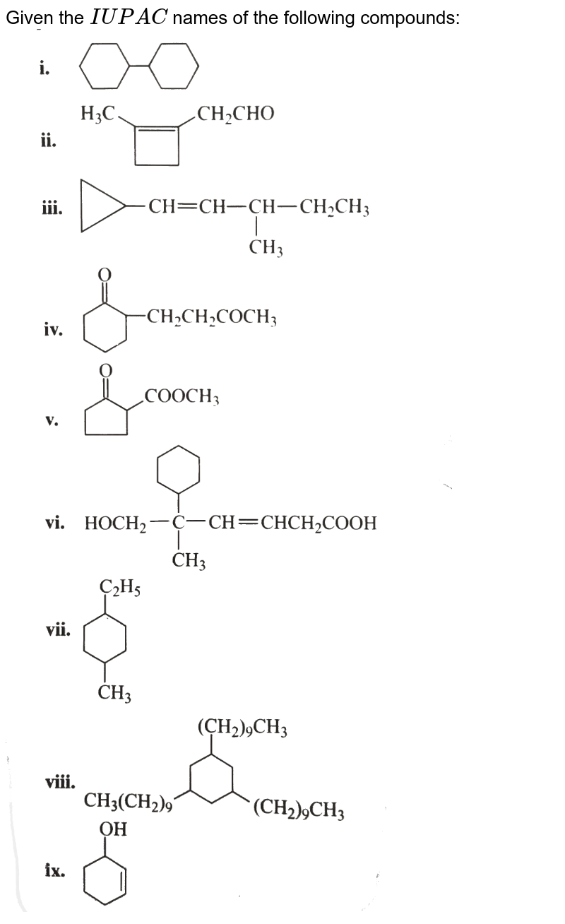 """Given the `IUPAC` names of the following compounds: <br>  <img src=""""https://d10lpgp6xz60nq.cloudfront.net/physics_images/KSV_ORG_P1_C01_S01_007_Q01.png"""" width=""""80%""""> <br> <img src=""""https://d10lpgp6xz60nq.cloudfront.net/physics_images/KSV_ORG_P1_C01_S01_007_Q02.png"""" width=""""80%"""">"""