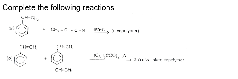 """Complete the following reactions <br>  <img src=""""https://d10lpgp6xz60nq.cloudfront.net/physics_images/RES_ORG_CHM_V02_XII_C04_E01_127_Q01.png"""" width=""""80%"""">"""