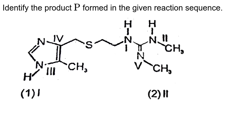 """Identify the product `""""P""""` formed in the given reaction sequence. <br> <img src=""""https://d10lpgp6xz60nq.cloudfront.net/physics_images/RES_CHM_RK_JM_C06_E01_220_Q01.png"""" width=""""80%"""">"""