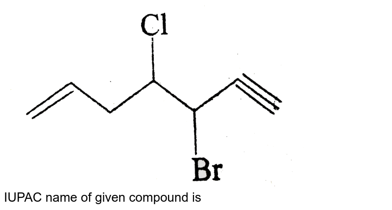 """<img src=""""https://d10lpgp6xz60nq.cloudfront.net/physics_images/BSL_XI_RT_P8_E01_351_Q01.png"""" width=""""80%""""> <br> IUPAC name of given compound is"""